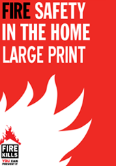 Large Print Fire Safety In The Home