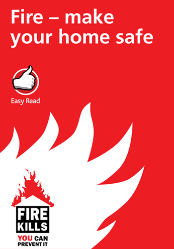 Fire Make your home safe Easy-read