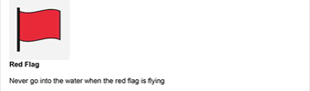 Red Beach Flag - Never go near the water when the red flag is flying